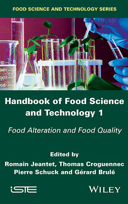 Brulé, Gérard - Handbook of Food Science and Technology 1: Food Alteration and Food Quality, e-bok