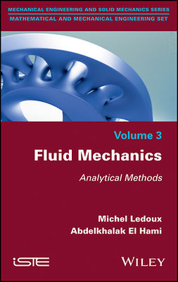 Hami, Abdelkhalak El - Fluid Mechanics: Analytical Methods, ebook