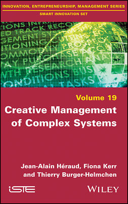 Burger-Helmchen, Thierry - Creative Management of Complex Systems, ebook