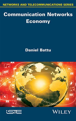 Battu, Daniel - Communication Networks Economy, e-bok