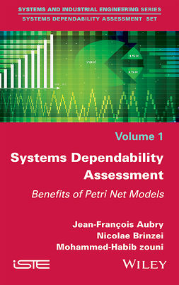 Aubry, Jean-Francois - Systems Dependability Assessment: Benefits of Petri Net Models, ebook