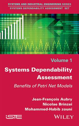 Aubry, Jean-François - Systems Dependability Assessment: Benefits of Petri Net Models, ebook