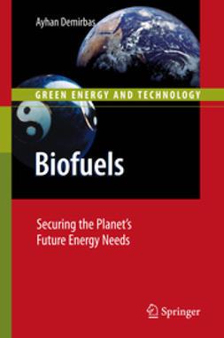 Demirbas, Ayhan - Biofuels, ebook