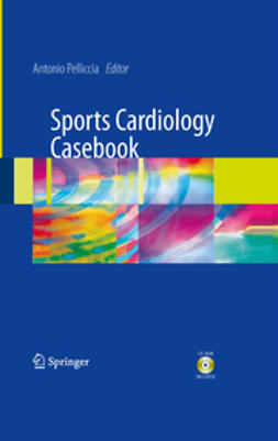Pelliccia, Antonio - Sports Cardiology Casebook, ebook