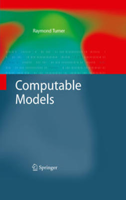 Turner, Raymond - Computable Models, e-bok