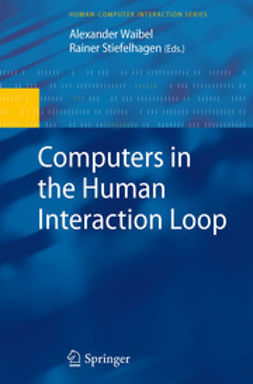 Waibel, Alexander - Computers in the Human Interaction Loop, ebook