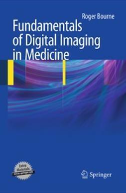 Bourne, Roger - Fundamentals of Digital Imaging in Medicine, ebook