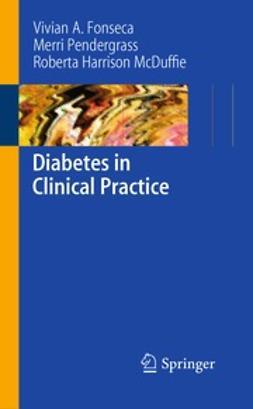 Fonseca, Vivian - Diabetes in Clinical Practice, e-bok