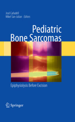 San-Julian, Mikel - Pediatric Bone Sarcomas, ebook