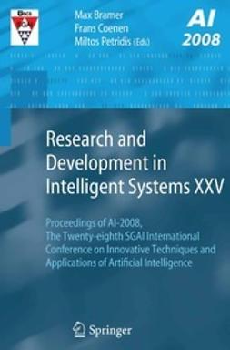 Bramer, Max - Research and Development in Intelligent Systems XXV, ebook