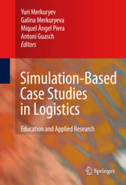 Guasch, Antoni - Simulation-Based Case Studies in Logistics, ebook