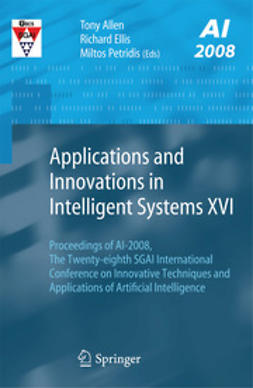 Allen, Tony - Applications and Innovations in Intelligent Systems XVI, e-bok