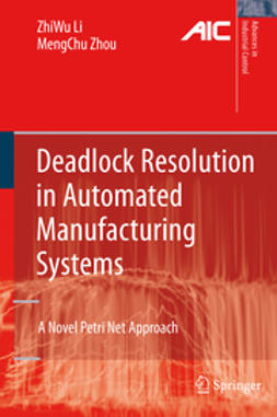 Li, ZhiWu - Deadlock Resolution in Automated Manufacturing Systems, ebook