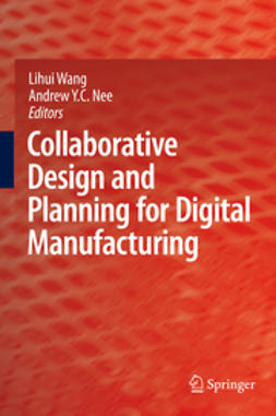 Nee, Andrew Y.C. - Collaborative Design and Planning for Digital Manufacturing, e-kirja
