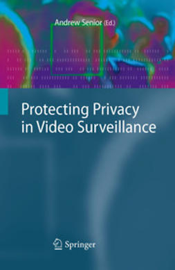 Senior, Andrew - Protecting Privacy in Video Surveillance, ebook