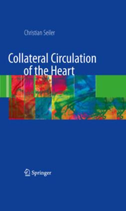 Seiler, Christian - Collateral Circulation of the Heart, ebook