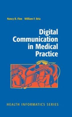 Bria, William F. - Digital Communication in Medical Practice, ebook