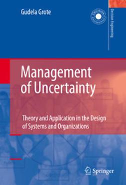 Grote, Gudela - Management of Uncertainty, ebook