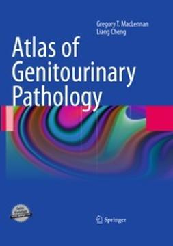 MacLennan, Gregory T. - Atlas of Genitourinary Pathology, ebook