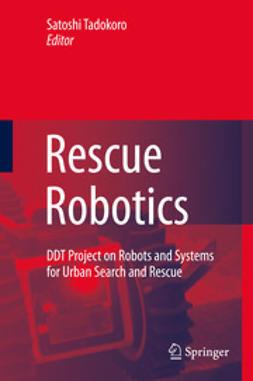 Tadokoro, Satoshi - Rescue Robotics, ebook
