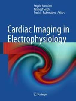 Auricchio, Angelo - Cardiac Imaging in Electrophysiology, ebook