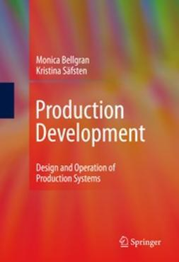Bellgran, Monica - Production Development, ebook