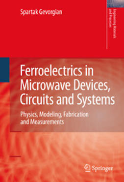 Gevorgian, Spartak - Ferroelectrics in Microwave Devices, Circuits and Systems, ebook