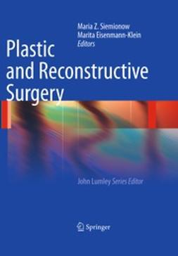 Siemionow, Maria Z. - Plastic and Reconstructive Surgery, ebook