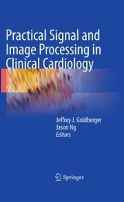 Goldberger, Jeffrey J - Practical Signal and Image Processing in Clinical Cardiology, ebook