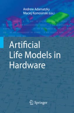 Adamatzky, Andrew - Artificial Life Models in Hardware, ebook