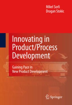 Sorli, Mikel - Innovating in Product/Process Development, ebook