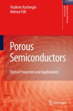 Kochergin, Vladimir - Porous Semiconductors, ebook