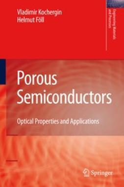 Kochergin, Vladimir - Porous Semiconductors, e-bok