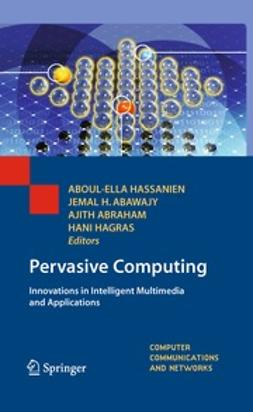 Hassanien, Aboul-Ella - Pervasive Computing, ebook