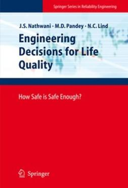 Nathwani, J. S. - Engineering Decisions for Life Quality, ebook
