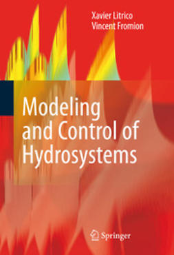 Litrico, Xavier - Modeling and Control of Hydrosystems, ebook