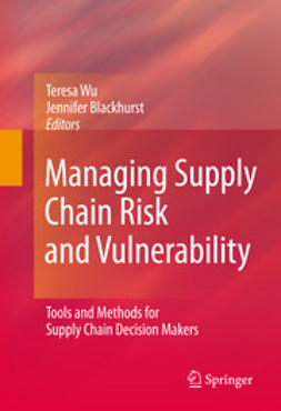 Wu, Teresa - Managing Supply Chain Risk and Vulnerability, ebook