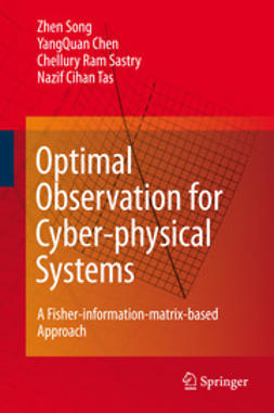 Chen, YangQuan - Optimal Observation for Cyber-physical Systems, ebook