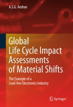 Andrae, A.S.G. - Global Life Cycle Impact Assessments of Material Shifts, ebook