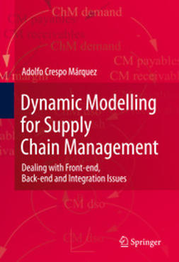 Márquez, Adolfo Crespo - Dynamic Modelling for Supply Chain Management, ebook