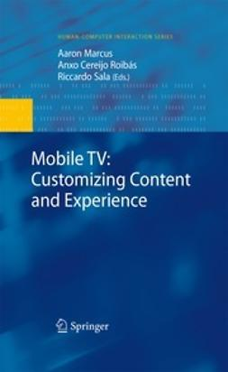 Marcus, Aaron - Mobile TV: Customizing Content and Experience, ebook