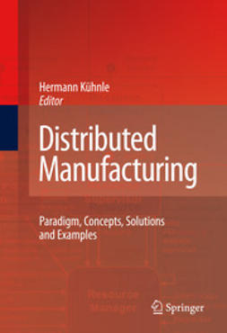 Kühnle, Hermann - Distributed Manufacturing, ebook