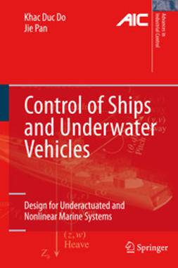 Do, Khac Duc - Control of Ships and Underwater Vehicles, ebook