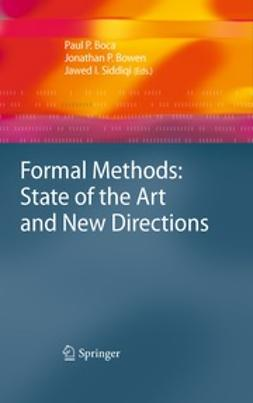 Boca, Paul - Formal Methods: State of the Art and New Directions, ebook