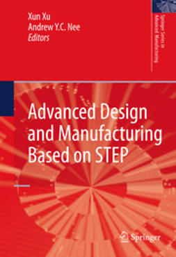 Xu, Xun - Advanced Design and Manufacturing Based on STEP, ebook