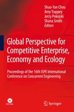 Chou, Shuo-Yan - Global Perspective for Competitive Enterprise, Economy and Ecology, ebook