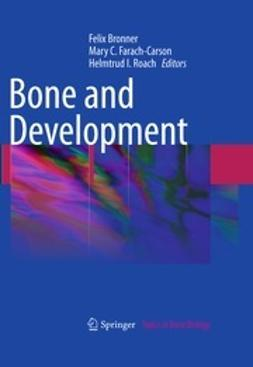 Bronner, Felix - Bone and Development, ebook