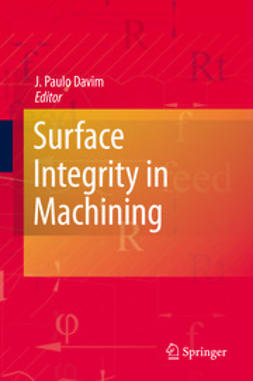 Davim, J. Paulo - Surface Integrity in Machining, ebook