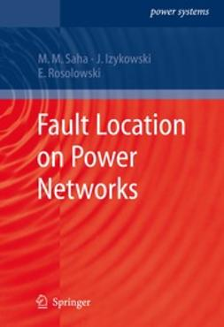 Saha, Murari Mohan - Fault Location on Power Networks, ebook