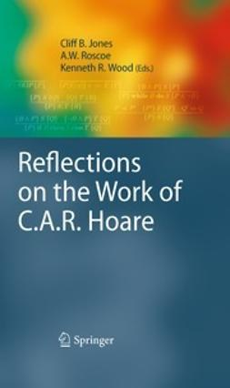 Roscoe, A.W. - Reflections on the Work of C.A.R. Hoare, ebook